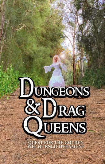 Dungeons & Drag Queens: Quest for the Golden Wig of Enlightenment Poster