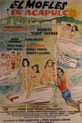 El Mofles en Acapulco Poster
