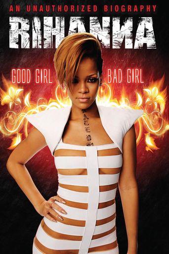 Rihanna: Good Girl, Bad Girl Poster