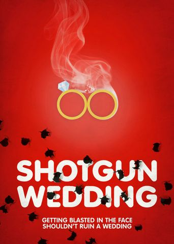 Shotgun Wedding Poster