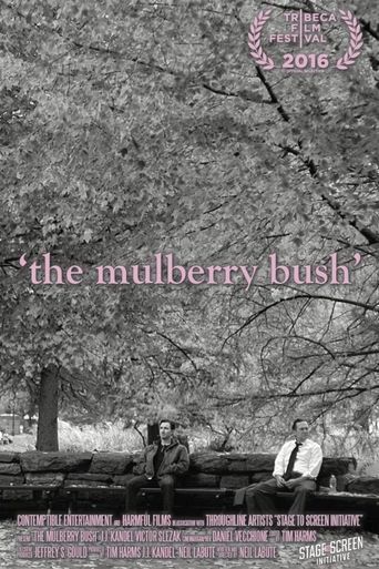The Mulberry Bush Poster