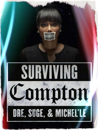 Surviving Compton: Dre, Suge and Michel'le Poster