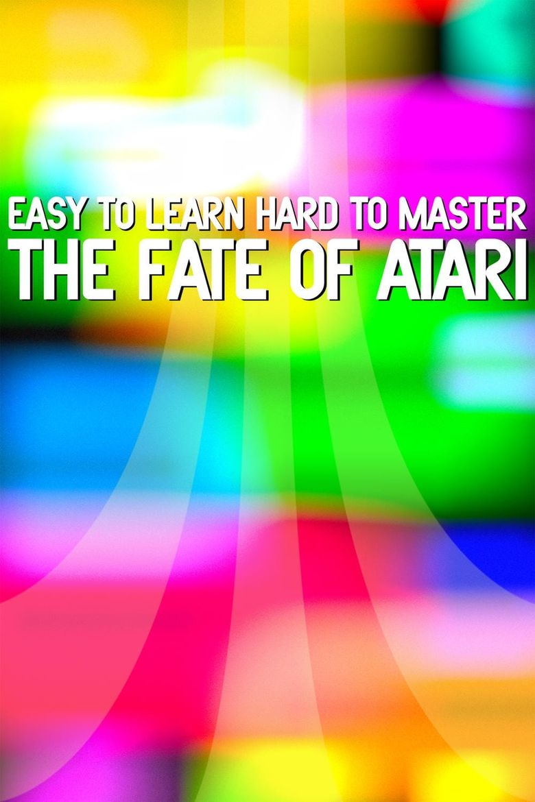Easy to Learn, Hard to Master: The Fate of Atari Poster