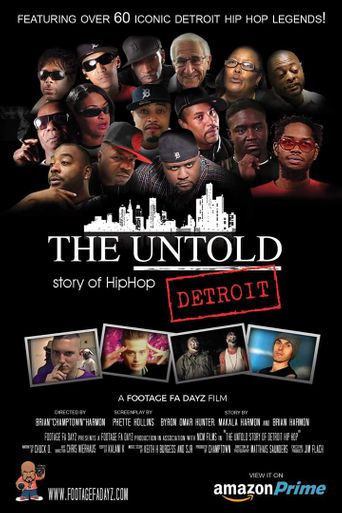 The Untold Story of Detroit Hip Hop Poster