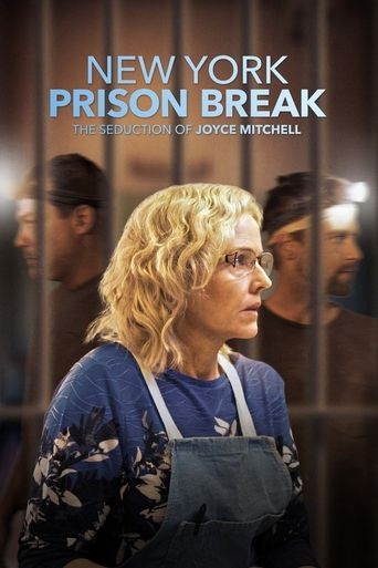 NY Prison Break: The Seduction of Joyce Mitchell Poster