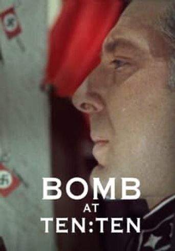 Bomb at 10:10 Poster