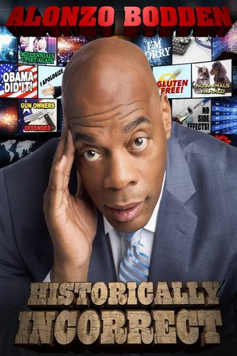 Alonzo Bodden: Historically Incorrect Poster