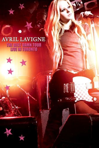 Avril Lavigne: The Best Damn Tour - Live in Toronto Poster