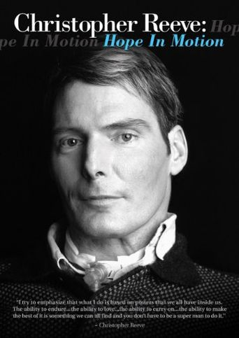 Christopher Reeve: Hope in Motion Poster