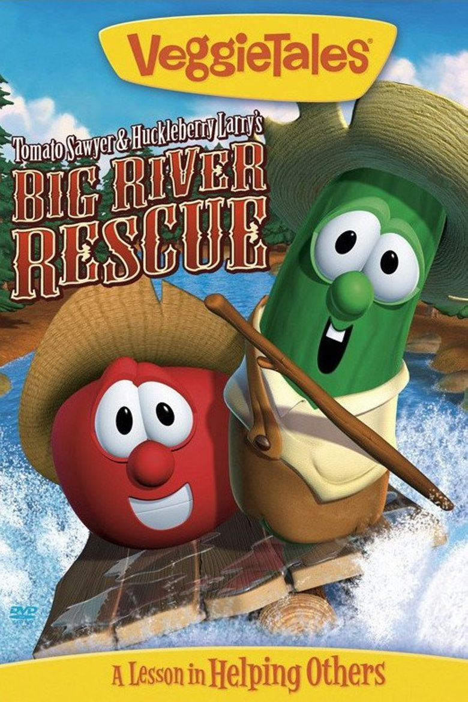 VeggieTales: Tomato Sawyer & Huckleberry Larry's Big River Rescue Poster