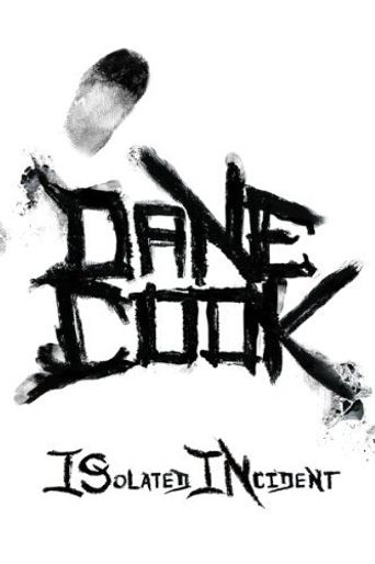Dane Cook: Isolated Incident Poster