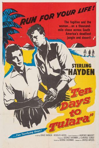 Ten Days To Tulara Poster