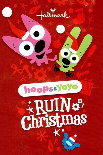 Hoops & Yoyo Ruin Christmas Poster