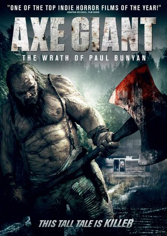 Axe Giant - The Wrath of Paul Bunyan Poster