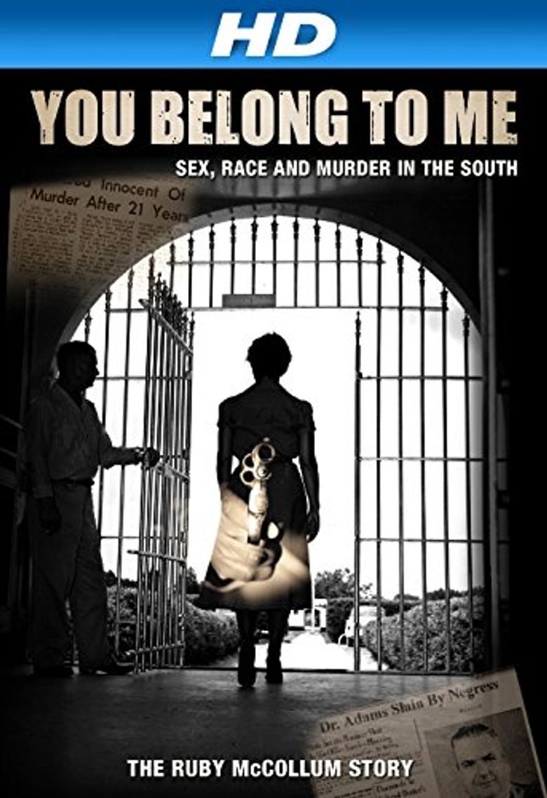 You Belong to Me: Sex, Race and Murder in the South Poster