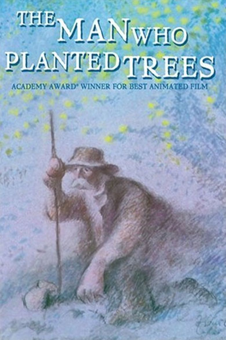 The Man Who Planted Trees Poster