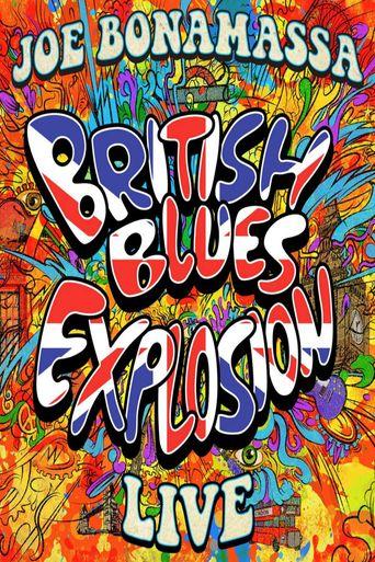 Joe Bonamassa: British Blues Explosion Live Poster
