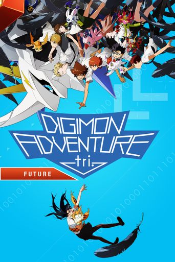 Digimon Adventure tri. Part 6: Future Poster