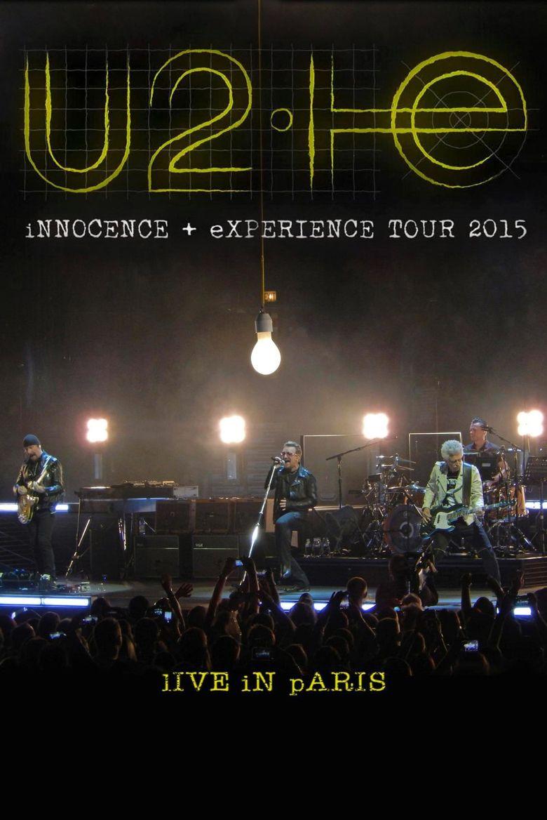 U2: iNNOCENCE + eXPERIENCE Live in Paris Poster