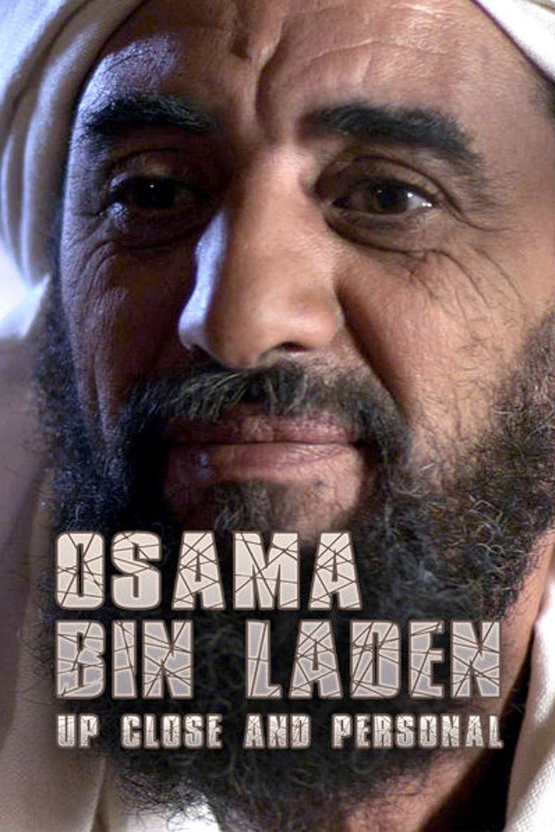 Osama Bin Laden: Up Close and Personal Poster