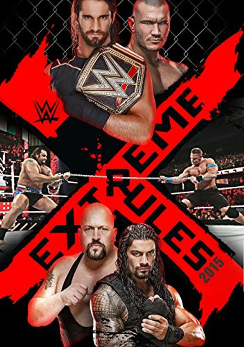 WWE Extreme Rules 2015 Poster