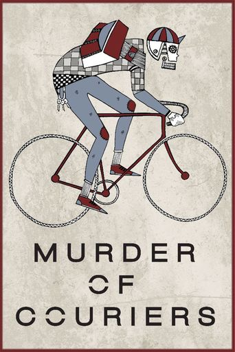 Murder of Couriers Poster