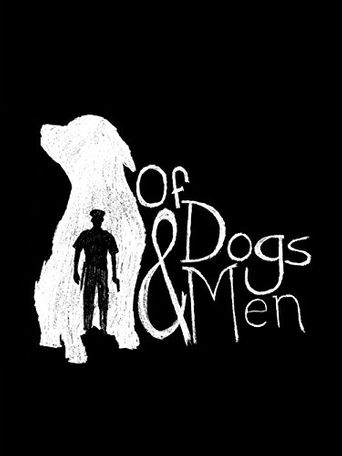 Of Dogs and Men Poster
