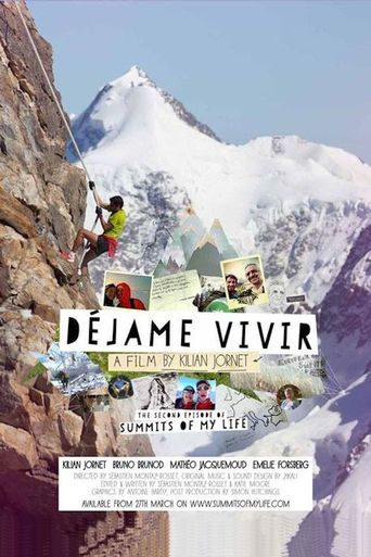 Summit Of My Life - Déjame Vivir Poster
