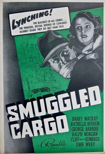 Smuggled Cargo Poster