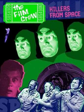 The Film Crew: Killers from Space Poster