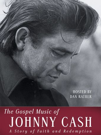 The Gospel Music of Johnny Cash - A Story of Faith and Redemption Poster