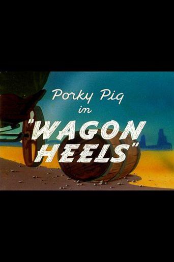 Wagon Heels Poster