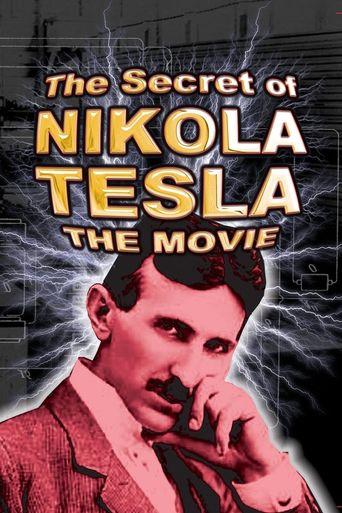 Watch The Secret of Nikola Tesla