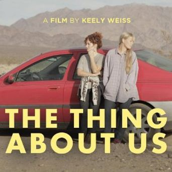 The Thing About Us Poster