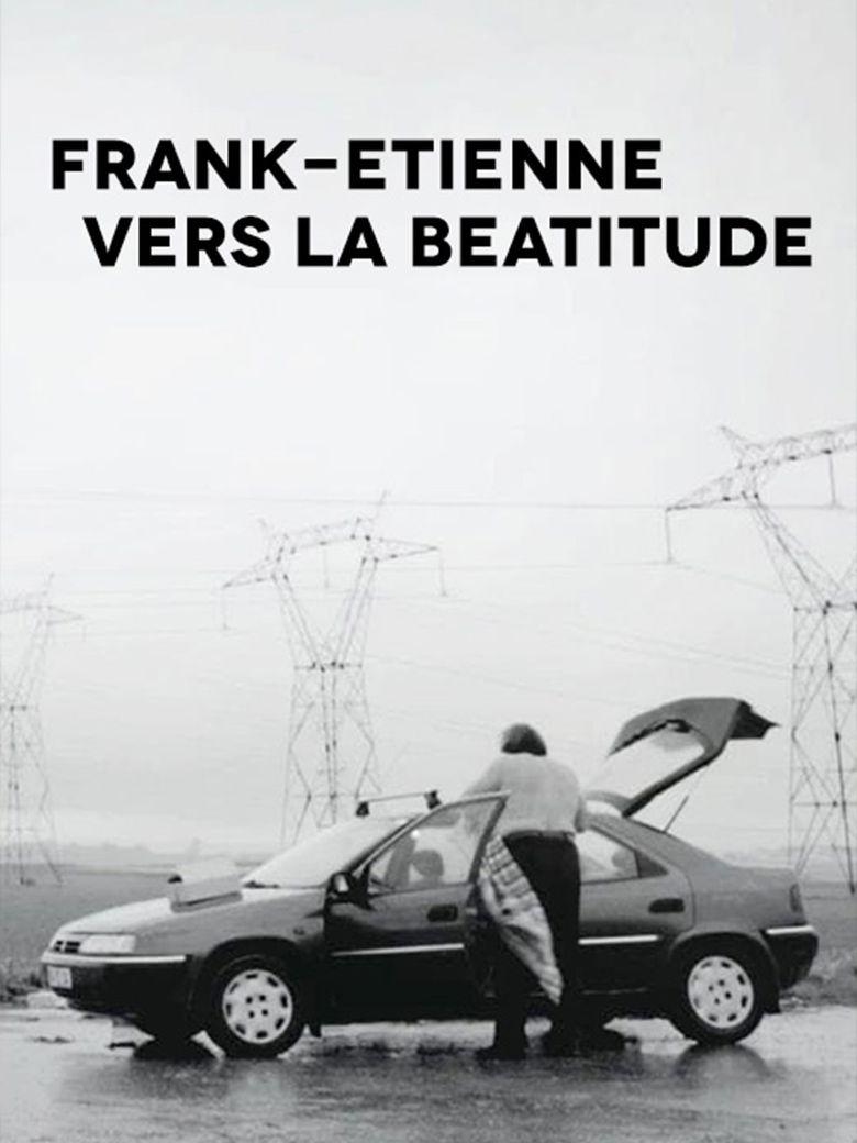 Frank-Etienne Towards Beatitude Poster