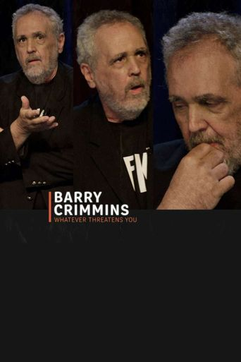 Barry Crimmins: Whatever Threatens You Poster