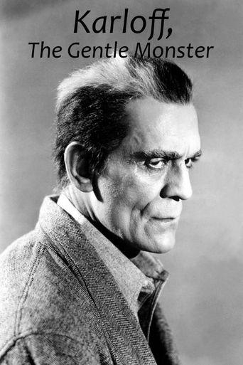 Karloff: The Gentle Monster Poster