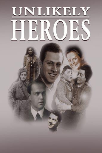 Unlikely Heroes Poster