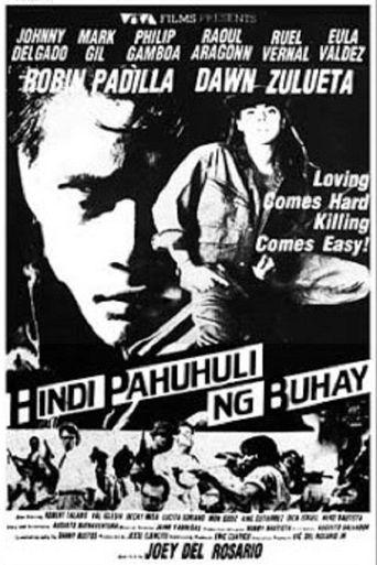 Hindi Pahuhuli Ng Buhay Poster