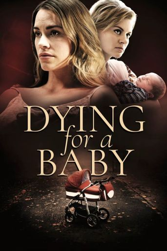 Dying for a Baby Poster