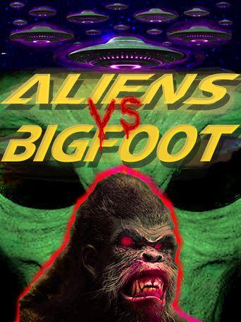 Aliens vs. Bigfoot Poster