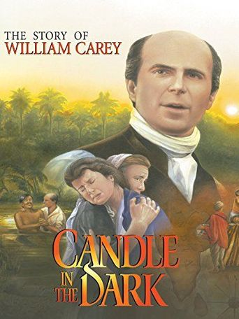 Candle in the Dark: The Story of William Carey Poster