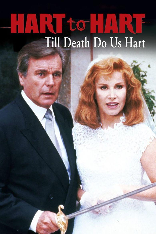 Hart to Hart: Till Death Do Us Hart Poster
