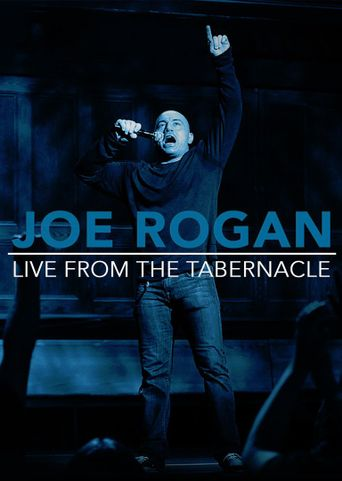 Joe Rogan: Live from the Tabernacle Poster