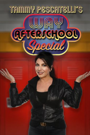 Tammy Pescatelli's Way After School Special Poster