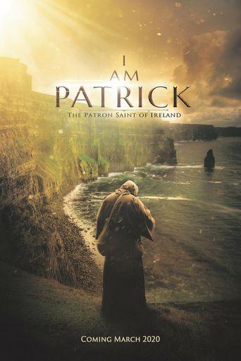 I Am Patrick: The Patron Saint of Ireland Poster