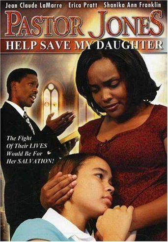 Pastor Jones 2: Lord Guide My 16 Year Old Daughter Poster