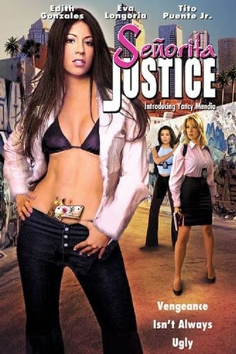 Señorita Justice Poster
