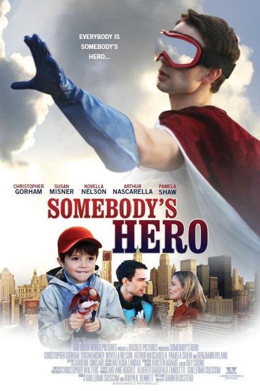 Somebody's Hero Poster