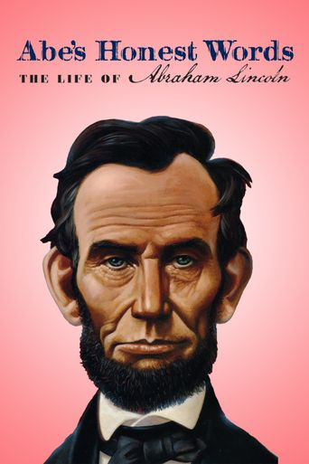 Abe's Honest Words: The Life of Abraham Lincoln Poster